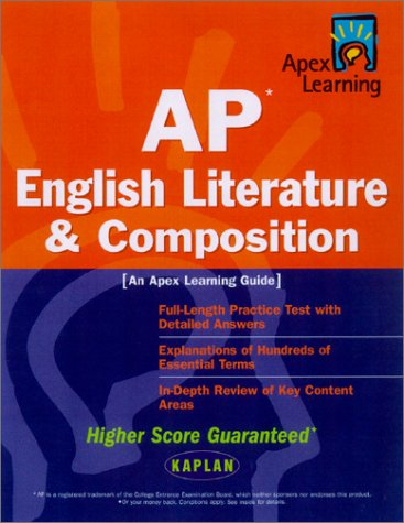 AP English Literature & Composition: An Apex Learning Guide (Kaplan AP English Literature & Composition)