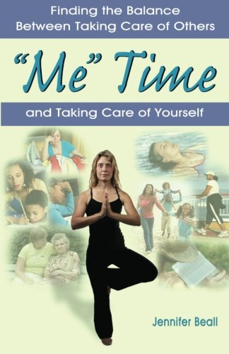 Me Time: Finding The Balance Between Taking Care Of Others And Taking Care Of Yourself