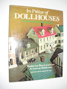 In Praise Of Dollhouses: The Story Of A Personal Collection