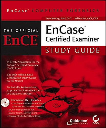 EnCase Computer Forensics: The Official EnCE: EnCase?Certified Examiner Study Guide
