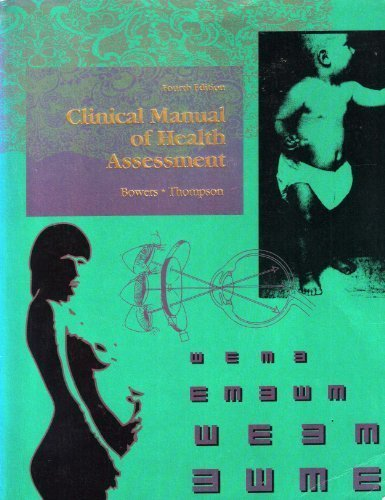 Clinical Manual of Health Assessment, 4e
