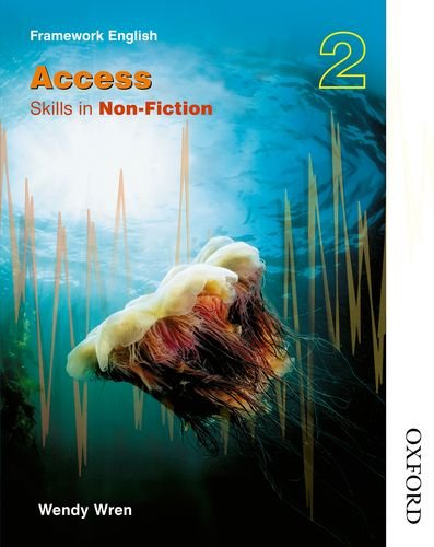 Nelson Thornes Framework English Access - Skills in Non-Fiction 2 (Bk. 2)