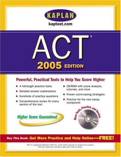 Kaplan ACT 2005 with CD-ROM (Kaplan ACT Premier Program)