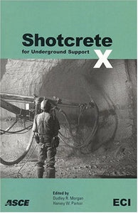 Shotcrete for Underground Support X