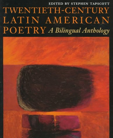 Twentieth-Century Latin American Poetry: A Bilingual Anthology (Texas Pan American Series) (English and Spanish Edition)