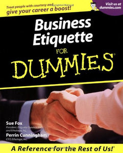 Business Etiquette For Dummies (For Dummies (Lifestyles Paperback))