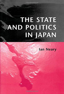 The State and Politics in Japan