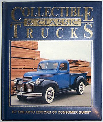 Collectible and Classic Trucks