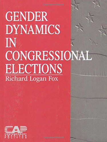Gender Dynamics in Congressional Elections (Contemporary American Politics)