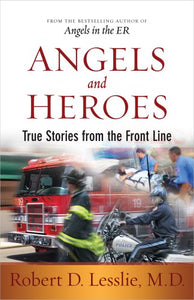 Angels and Heroes: True Stories from the Front Line