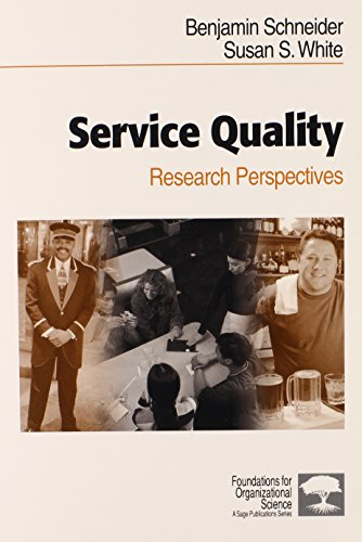 Service Quality: Research Perspectives (Foundations for Organizational Science)