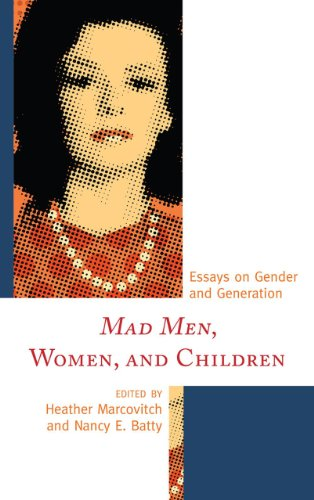 Mad Men, Women, and Children: Essays on Gender and Generation