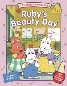 Ruby's Beauty Day (Max and Ruby)