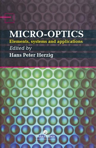 Micro-Optics: Elements, Systems And Applications