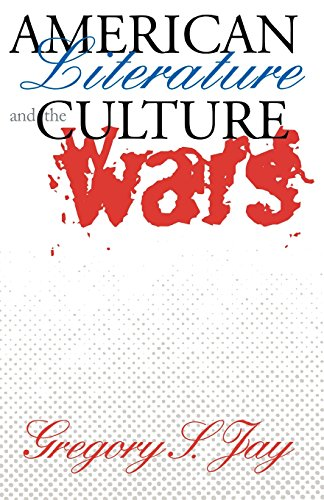 American Literature and the Culture Wars (Cornell Paperbacks)