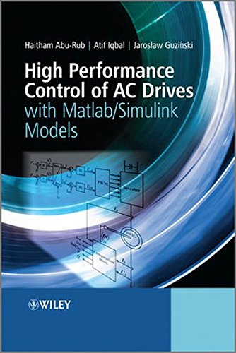 High Performance Control Of Ac Drives With Matlab / Simulink Models