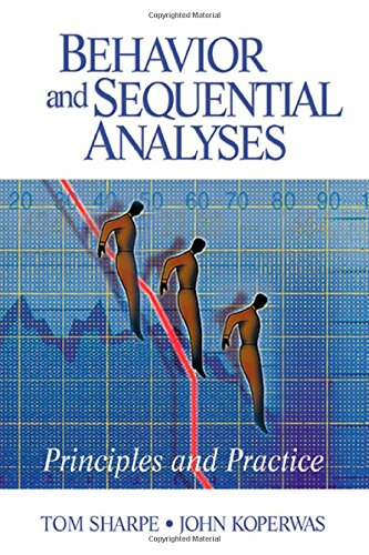 Behavior and Sequential Analyses: Principles and Practice