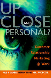 Up Close and Personal?: Customer Relationship Marketing @ Work