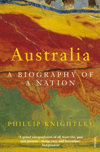 Australia. A Biography of a Nation.