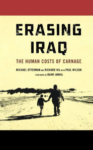 Erasing Iraq: The Human Costs of Carnage