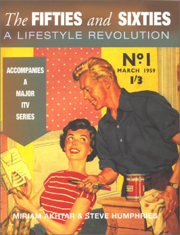 The Fifties and Sixties: A Lifestyle Revolution