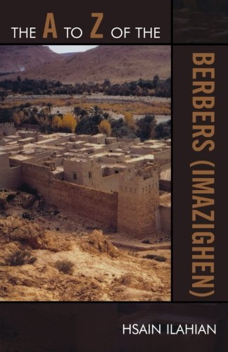 The A to Z of the Berbers (Imazighen) (The A to Z Guide Series)
