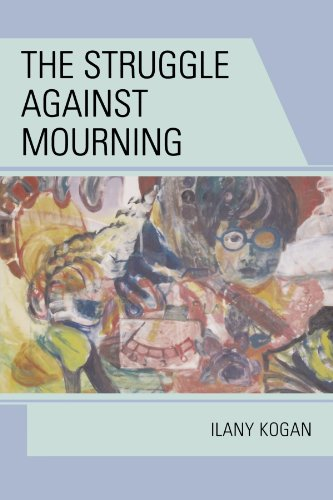 The Struggle Against Mourning