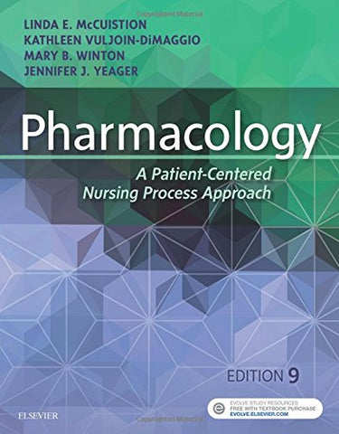 Pharmacology: A Patient-Centered Nursing Process Approach, 9E