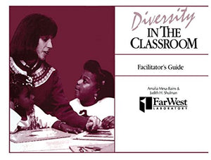 A Facilitator's Guide To Diversity in the Classroom: A Casebook for Teachers and Teacher Educators