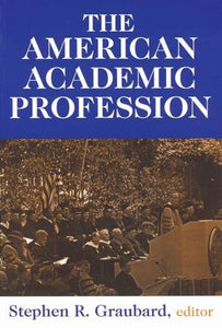 The American Academic Profession