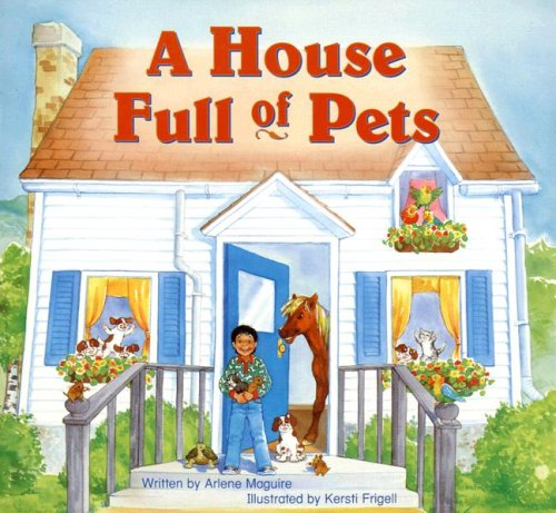 Steck-Vaughn Pair-It Books Foundation: Individual Student Edition A House Full of Pets