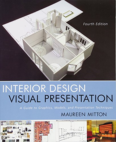 Interior Design Visual Presentation: A Guide To Graphics, Models And Presentation Techniques