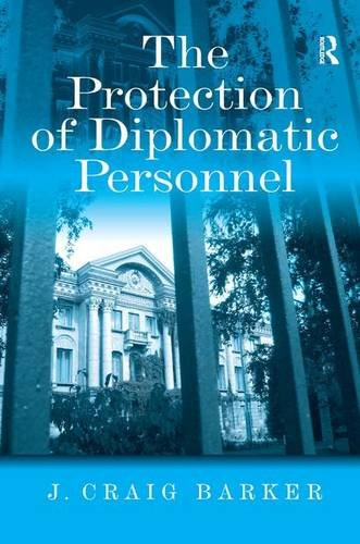 The Protection of Diplomatic Personnel