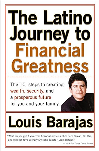 Latino Journey to Financial Greatness, The