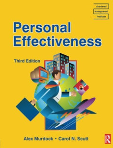 Personal Effectiveness (CMI Diploma in Management Series)