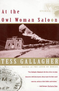 At The Owl Woman Saloon: Stories