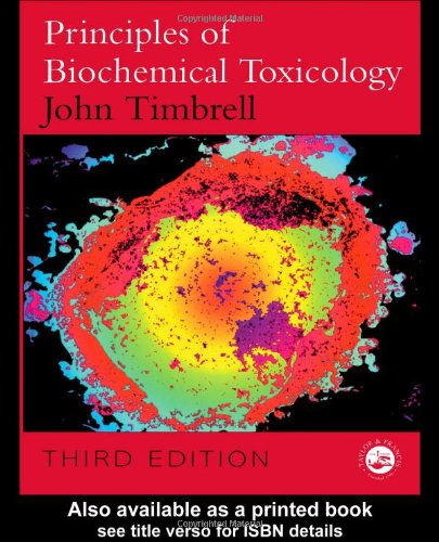 Principles of Biochemical Toxicology, Third Edition