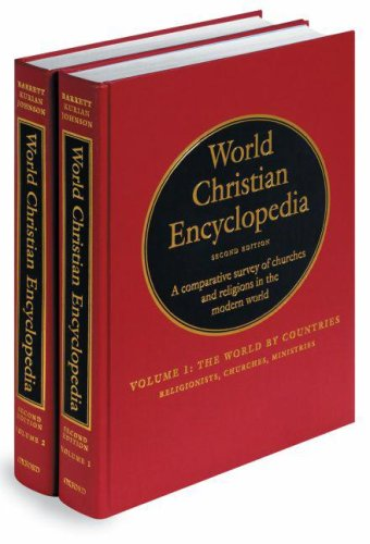 World Christian Encyclopedia: A Comparative Survey of Churches and Religions in The Modern World 2 Volume Set