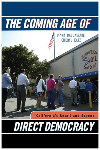 The Coming Age of Direct Democracy: California's Recall and Beyond
