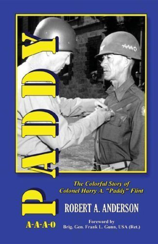 Paddy: The Colorful Story of Colonel Harry A.paddy Flint