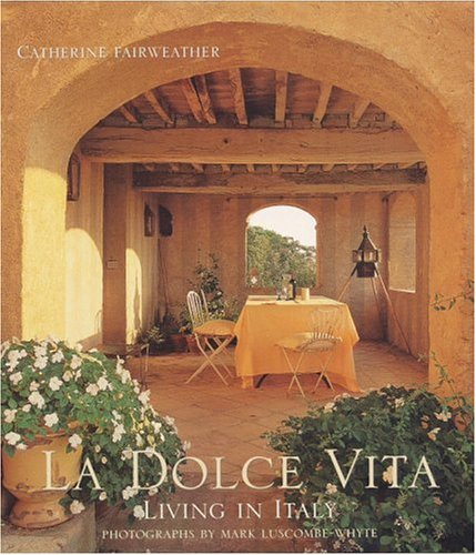 La Dolce Vita: Living in Italy