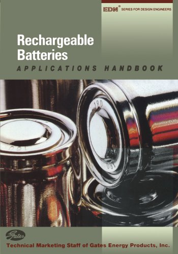 Rechargeable Batteries Applications Handbook (EDN Series for Design Engineers)