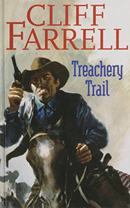 Treachery Trail (Gunsmoke Western)