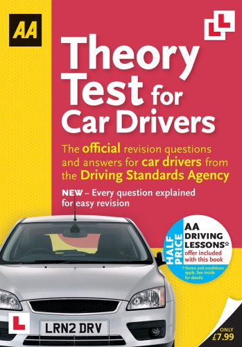 Theory Test for Car Drivers: The Official Revision Questions and Answers for Car Drivers from the Driving Standards Agency (AA Driving Test)