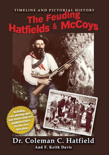 The Feuding Hatfields & McCoys