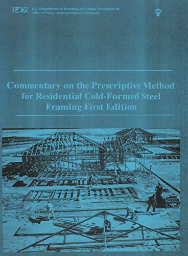 Commentary on the Prescriptive Method for Residential Cold-Formed Steel Framing