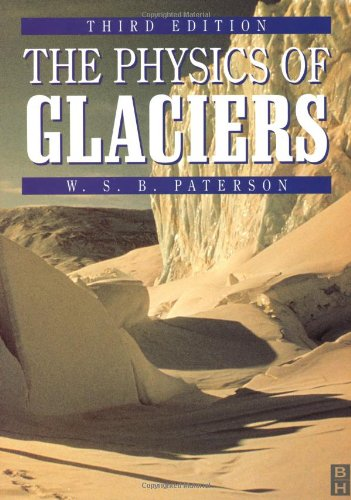 Physics of Glaciers, Third Edition