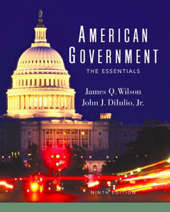 American Govt Essentials 9E