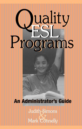 Quality ESL Programs: An Administrator's Guide