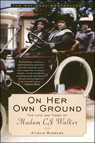 On Her Own Ground: The Life And Times Of Madam C.J. Walker (Lisa Drew Books (Paperback))